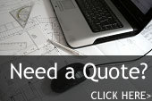 Need a Quote? Click Here