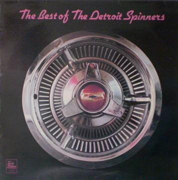 Detroit Spinners - The Best Of The Detroit Spinners