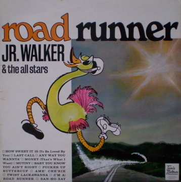 Junior Walker & The All Stars - Roadrunner