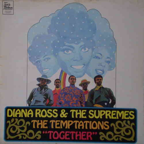 Diana Ross & The Supremes & The Temptations - Together