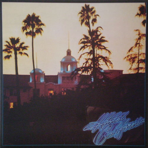 The Eagles - Hotel Calofornia