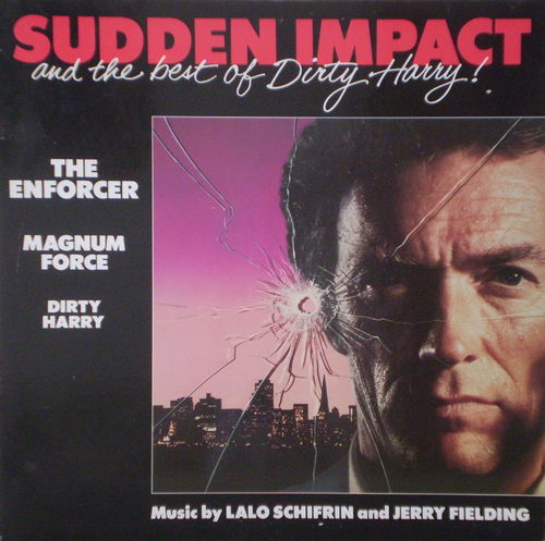 Lalo Schifrin - Sudden Impact and the Best of Dirty Harry (Soundtrack)