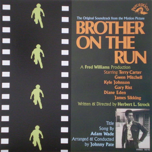 Johnny Pate and Adam Wade - Brother on the Run (Original Motion Picture Soundtrack)