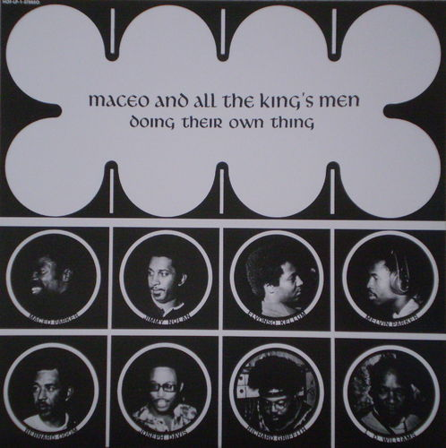Maceo and All the Kings Men - Doing Their Own Thing