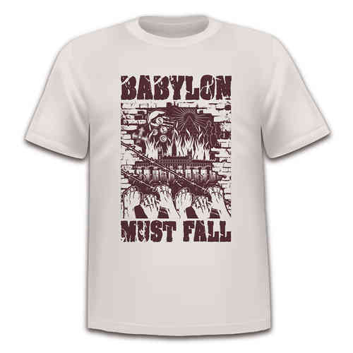Babylon Must Fall T-Shirt