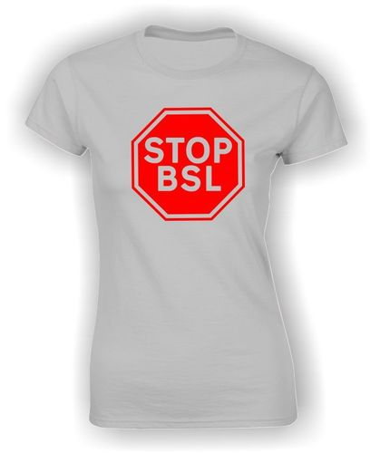STOP BSL Sign - T-Shirt Adult