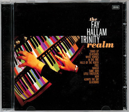 FAY HALLAM TRINITY, THE - REALM CD (NEW)