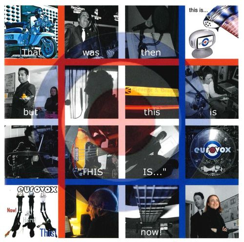 "EUROVOX - That Was Then But This is ""This Is...NOW! CD (NEW)"