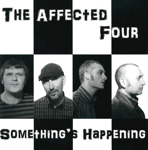AFFECTED FOUR, THE - Something's Happening CD (NEW)