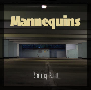 MANNEQUINS - Boiling Point EP CDs (NEW)