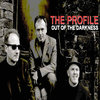 PROFILE, THE - Out Of The Darkness EP CDs (NEW)