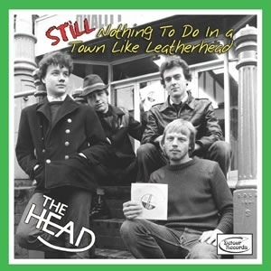HEAD, THE - Still Nothing To Do In A Town Like Leatherhead LP (NEW)