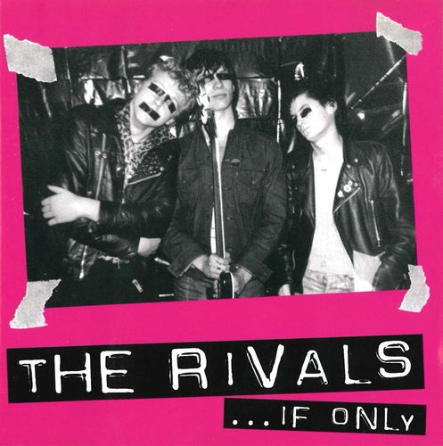 RIVALS, THE - IF ONLY CD (NEW)