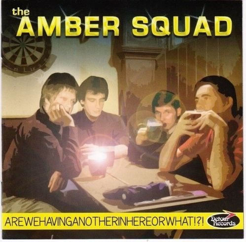 AMBER SQUAD, THE – Are we having another in here or what? DOWNLOAD