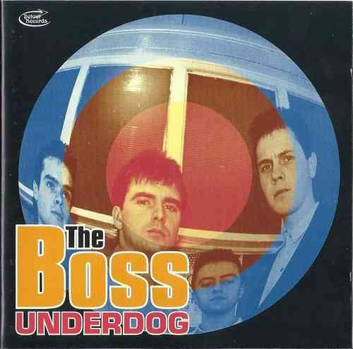 BOSS, THE - Underdog CD (NEW)