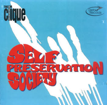 CLIQUE, THE - Self Preservation Society DOWNLOAD
