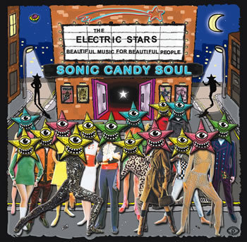 ELECTRIC STARS, THE - Sonic Candy Soul CD (NEW)