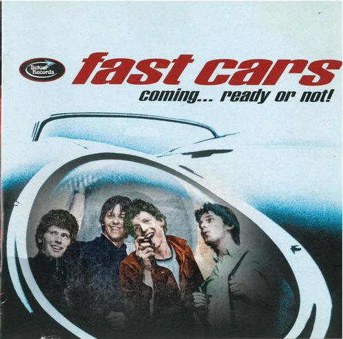 FAST CARS - Coming ... Ready or Not DOWNLOAD