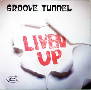 GROOVE TUNNEL - Liven up! CD (NEW)