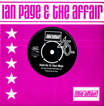 "IAN PAGE & THE AFFAIR - Hold On To Your Mojo 7"" + P/S (VG+/NEW)"