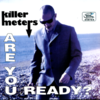 "KILLERMETERS, THE - Are you ready? EP 7"" + P/S (NEW)"