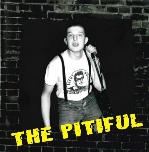 PITIFUL, THE - The Deptford Sessions 1978 CD (NEW)
