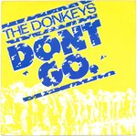 "DONKEYS, THE - Don't Go - 7"" + P/S (EX/EX) (M)"