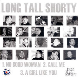 LONG TALL SHORTY – No Good Woman EP CDs (NEW)