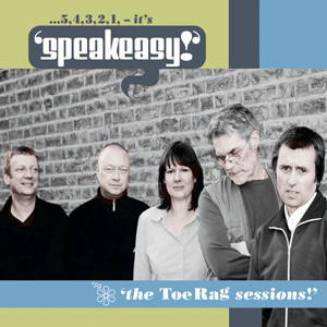 SPEAKEASY – The Toe Rag Sessions EP CDs (NEW)