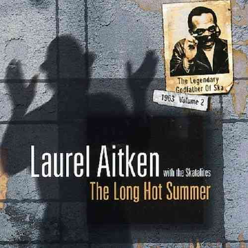 AITKEN, LAUREL with the Skatalites - The Long hot Summer CD (NEW) (M)