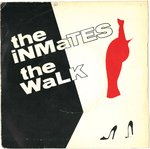 "INMATES, THE - The Walk - 7"" +P/S (VG/VG+) (M)"