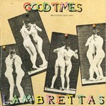 "LAMBRETTAS, THE - Good Times - 7"" + P/S (EX/EX) (M)"