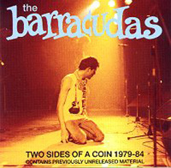 BARRACUDAS, THE - Two Sides Of A Coin 1979 - 1984 CD (NEW) (M)
