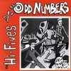 "ODD NUMBERS, THE / HI-FIVES, THE - All Worked Up E.P - 7"" + P/S (NEW) (M)"