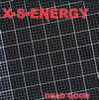 X.S.ENERGY - Dead Good CD (NEW) (R)