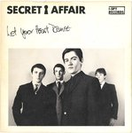 "SECRET AFFAIR - Let your heart dance (PAPER LABEL) - 7"" + P/S (EX/EX) (M)"