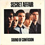 "SECRET AFFAIR - Sound Of Confusion - 7"" + P/S (EX-/VG+) (M)"