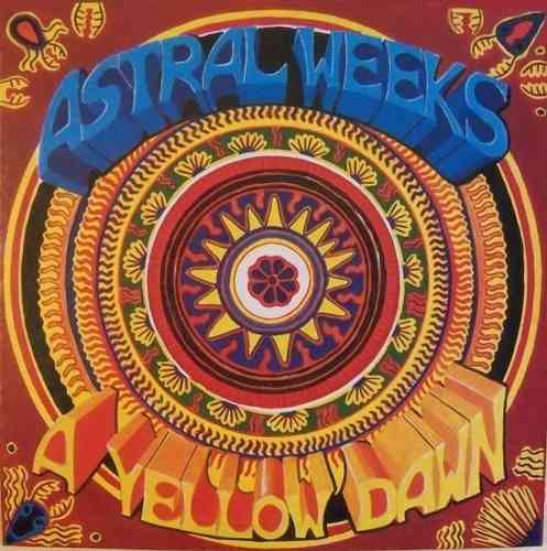 ASTRAL WEEKS - A Yellow Dawn - LP (NEW) (M)