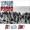 FIVE FACES, THE - On The Run CD (NEW) (M)