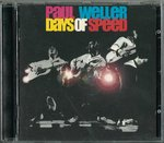 WELLER, PAUL - Days Of Speed - CD (EX) (M)