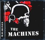 MACHINES, THE - The Machines - CD (NEW) (P)
