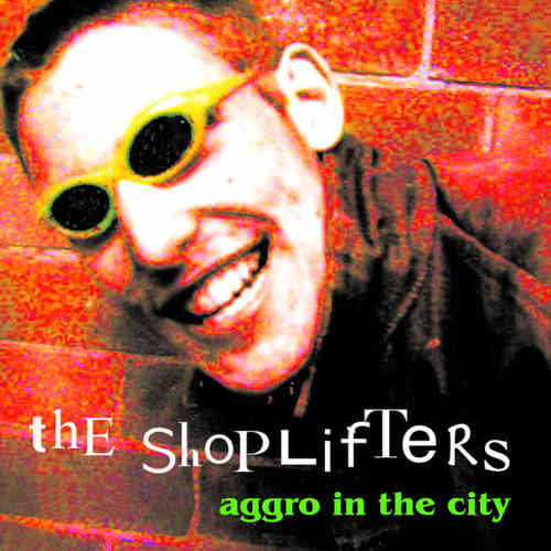 SHOPLIFTERS, THE - Aggro In The City CD (NEW) (P)
