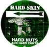 HARD SKIN - Hard Nuts & Hard Cu*ts (PICTURE DISC) - LP (NEW) (P)