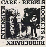 "INTENSIVE CARE - Rebels, Rockets & Rubbermen EP - 12"" (EX/EX) (P)"