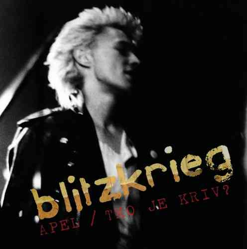 "BLITZKRIEG - Apeal / Who Is To Blame? (COLOURED VINYL) 7"" + P/S (NEW) (P)"