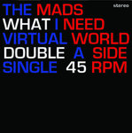 "MADS, THE - What I Need (WHITE VINYL) 7"" + P/S (NEW) (M)"