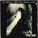"JAM, THE - The Bitterest Pill - 7"" + P/S (VG+/EX) (M)"