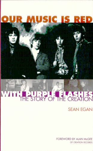 "CREATION, THE - Our Music Is Red With Purple Flashes - ""The Story Of The Creation"" BOOK (NEW) (D3)"