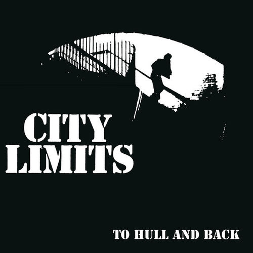 CITY LIMITS - To Hull And Back LP (NEW) (P)