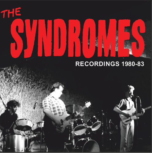 "SYNDROMES, THE - ""Recordings '80 – '83"" CD (NEW) (P)"